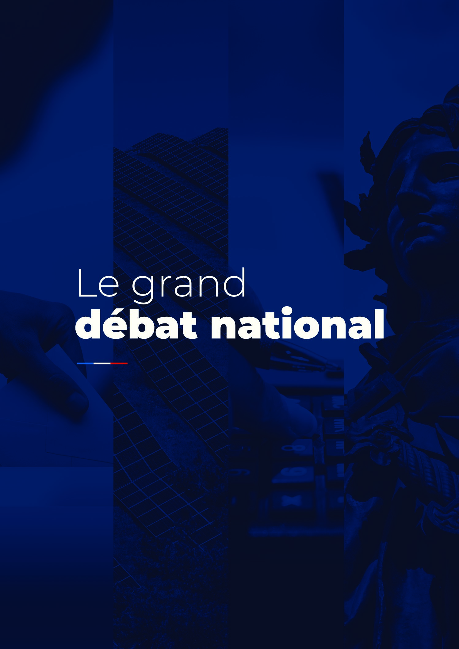 Le Grand Débat National du 15 janvier au 15 mars 2019